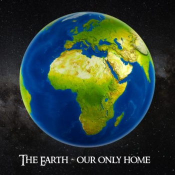 3D-SquareCard THE EARTH - OUR ONLY HOME