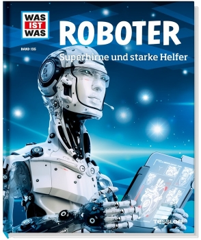 WAS IST WAS (neu) Band 135 - Roboter